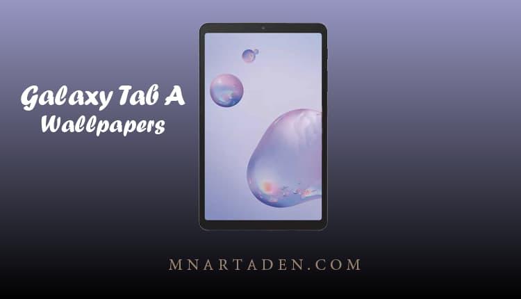 تنزيل خلفيات جالكسي تاب A 8.4 الاصلية - خلفيات Galaxy Tab A 8.4