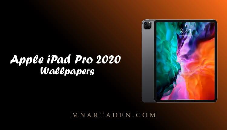 خلفيات ايباد برو الاصلية خلفيات iPad Pro 2020 الرسمية