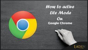 كيفية تفعيل Lite Mode في متصفح كروم لنظام أندرويد | تفعيل موفر البيانات